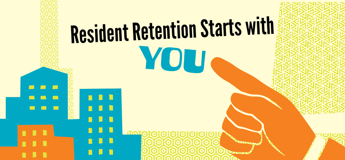 The secret to resident retention