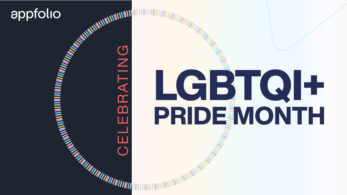 Appfolio, Celebrating LGBTQI+ Pride Month Month; white and black backgrounds; red and dark blue fonts; AppFolio logo, and a circle composed of different colored bars.